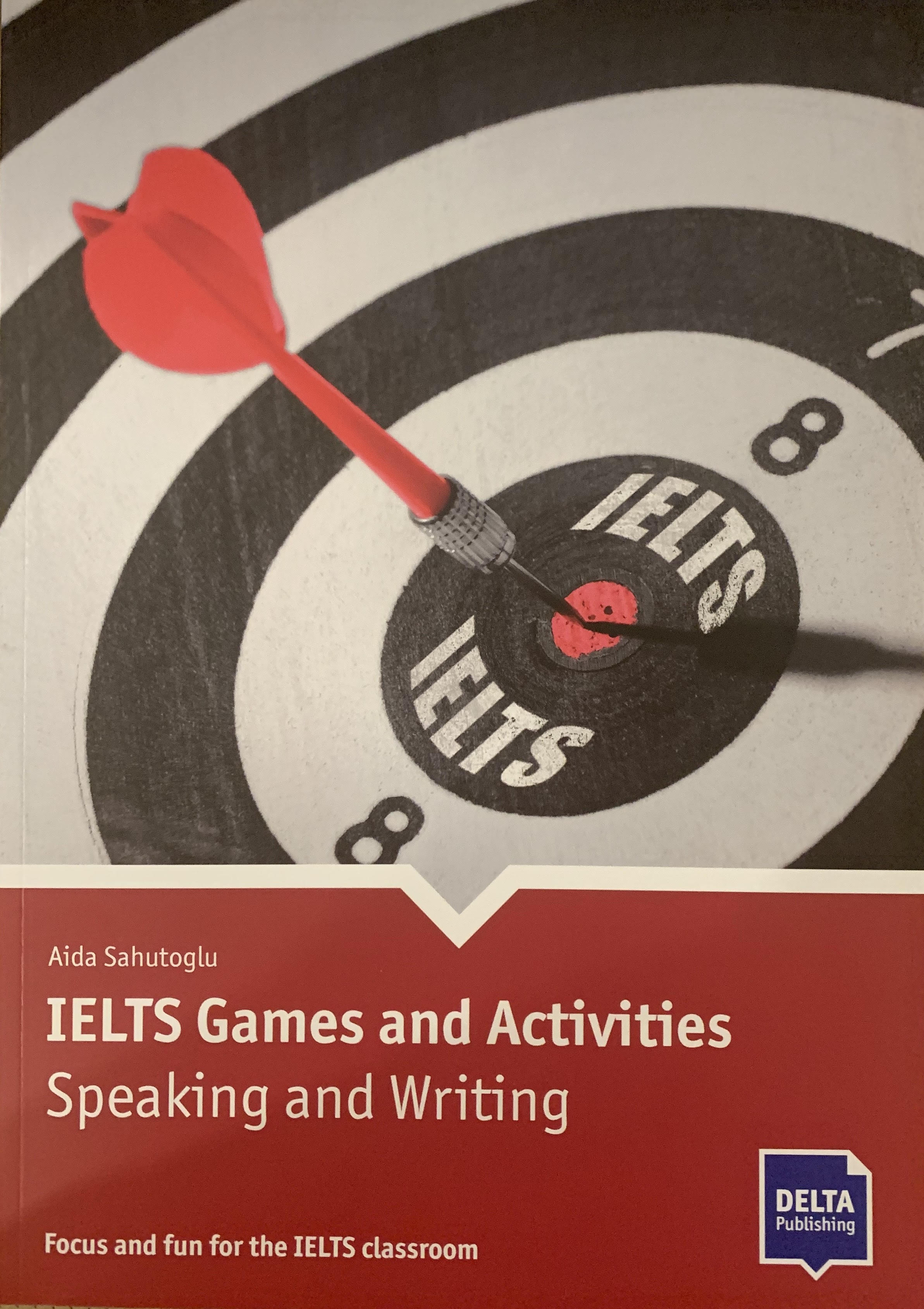 IELTS GAMES and Activities Speaking and Writing