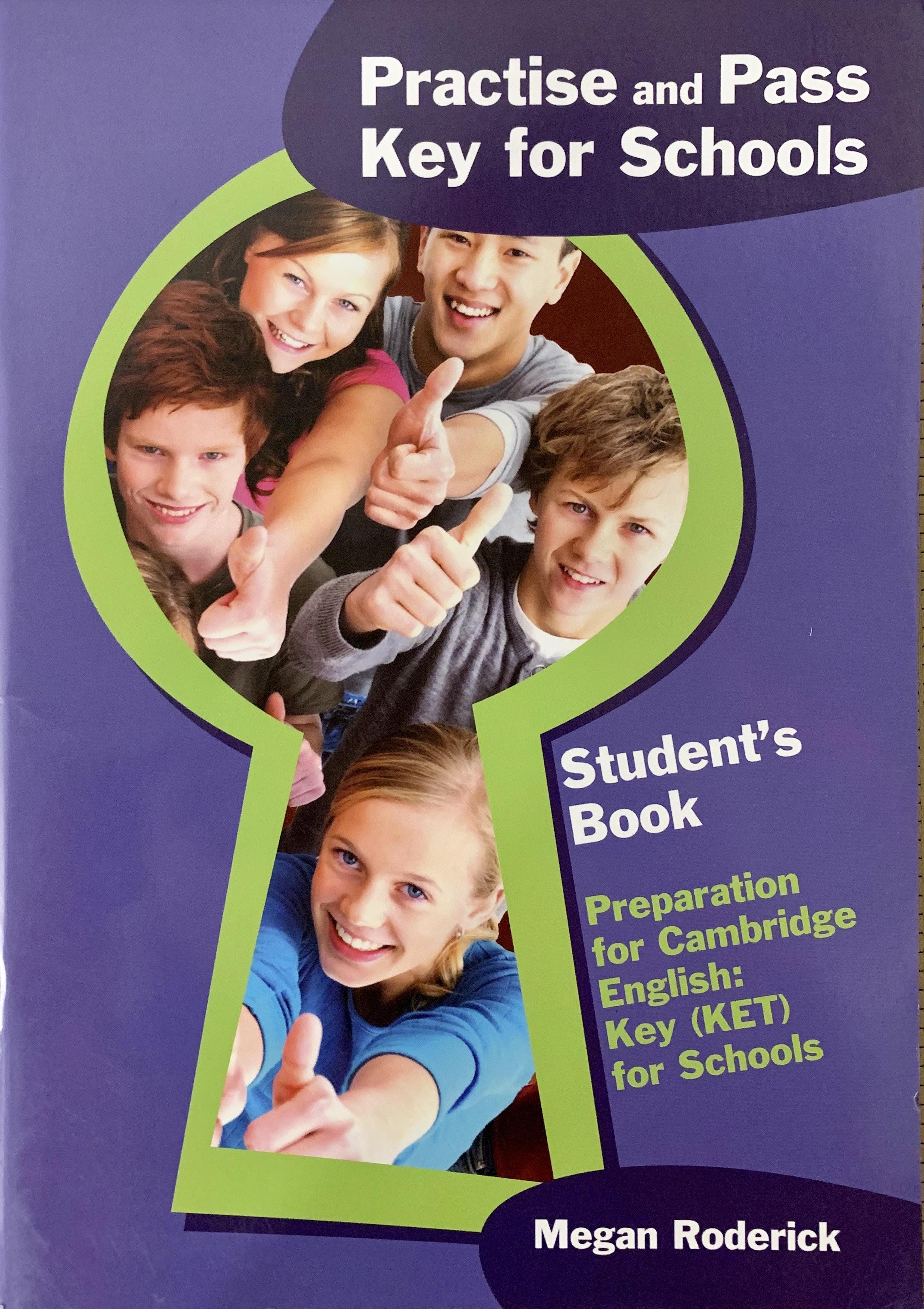 Preparation for Cambridge English Key ( KET ) for Schools