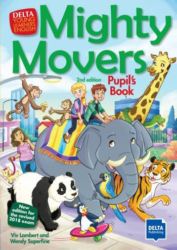 Mighty Movers (Pupils Book )