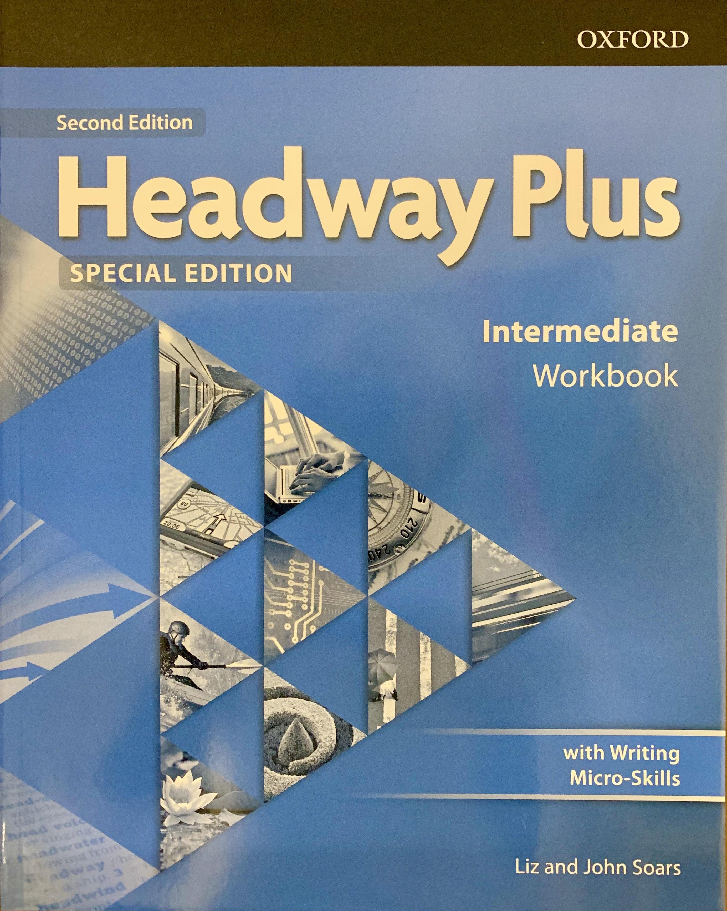 Headway Plus Intermadiate Work ( Second Edition )