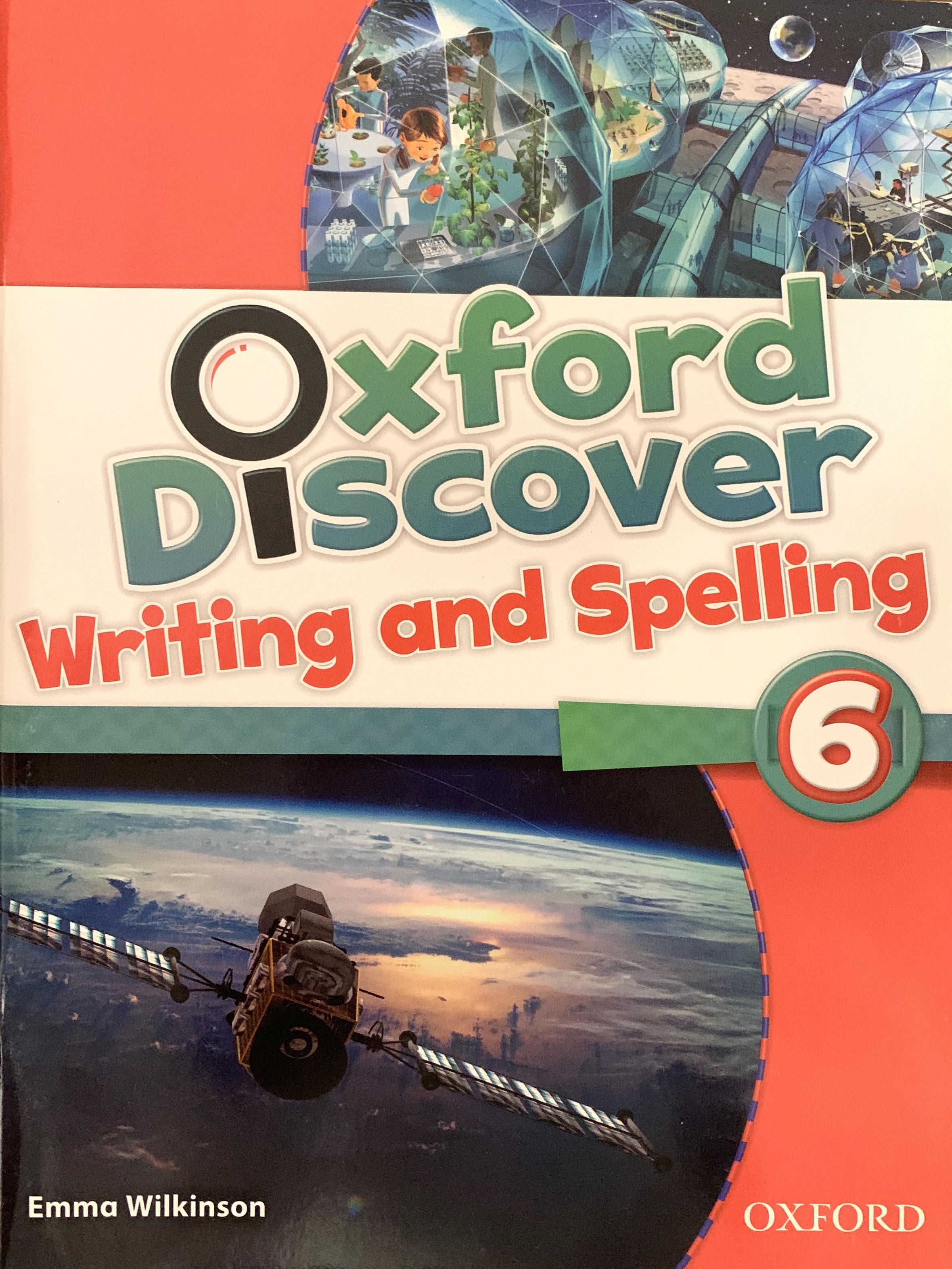 Oxford Discover Writing and Spelling 6