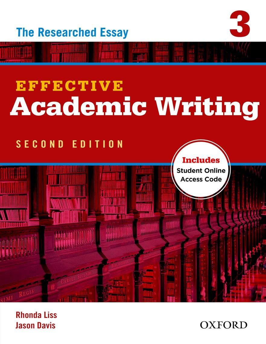 The Researched Essay Effective Academic Writing( 3 )