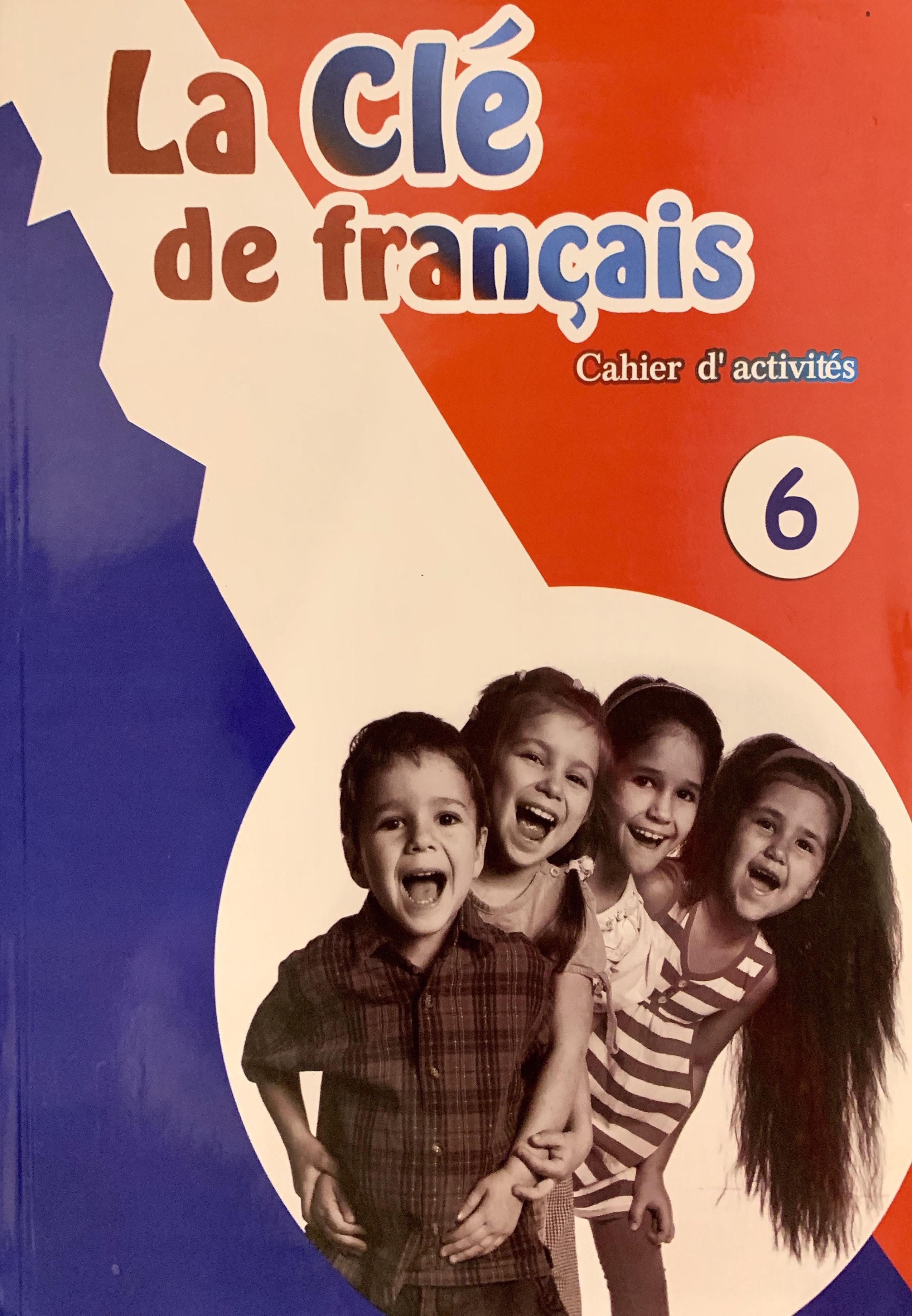 La Cle de Francais Activites 6
