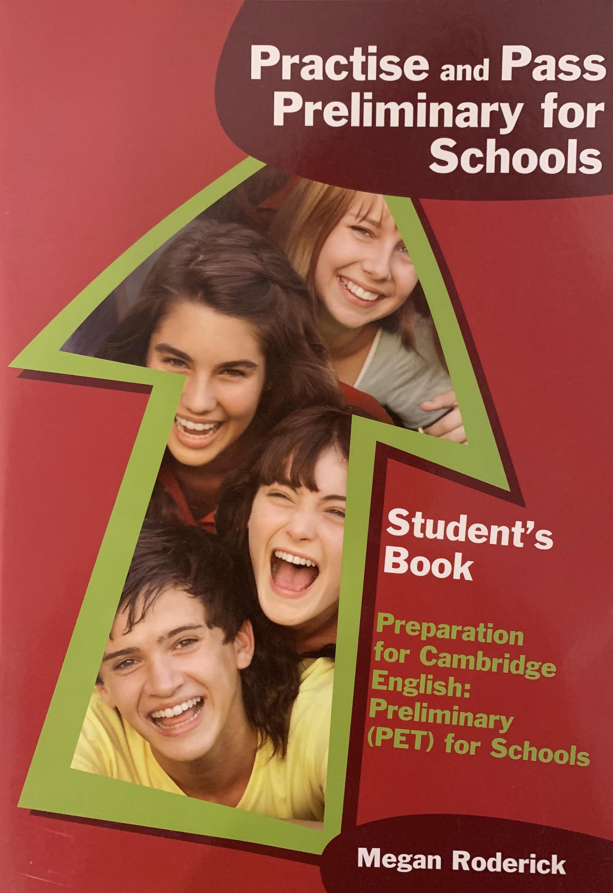 Preparation for Cambridge English Preliminary ( PET ) for Schools