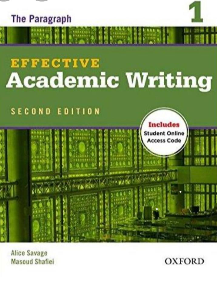 The Paragraph Effective Academic Writing ( 1 )